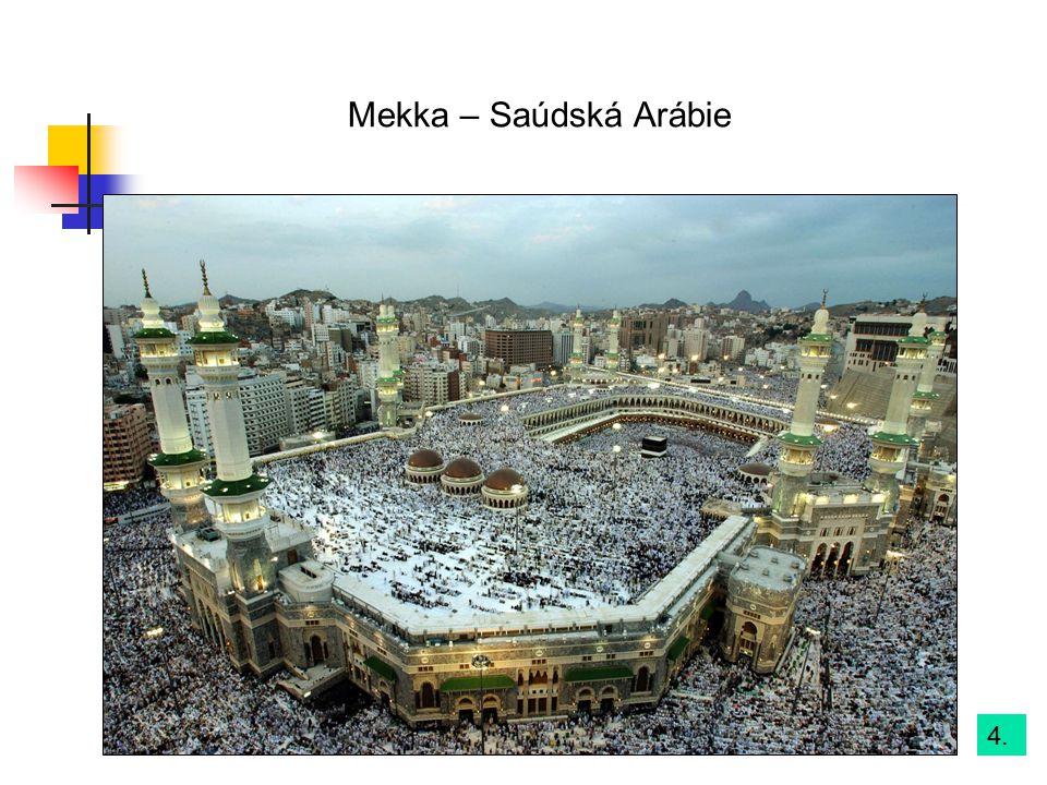 4. Mekka – Saúdská Arábie