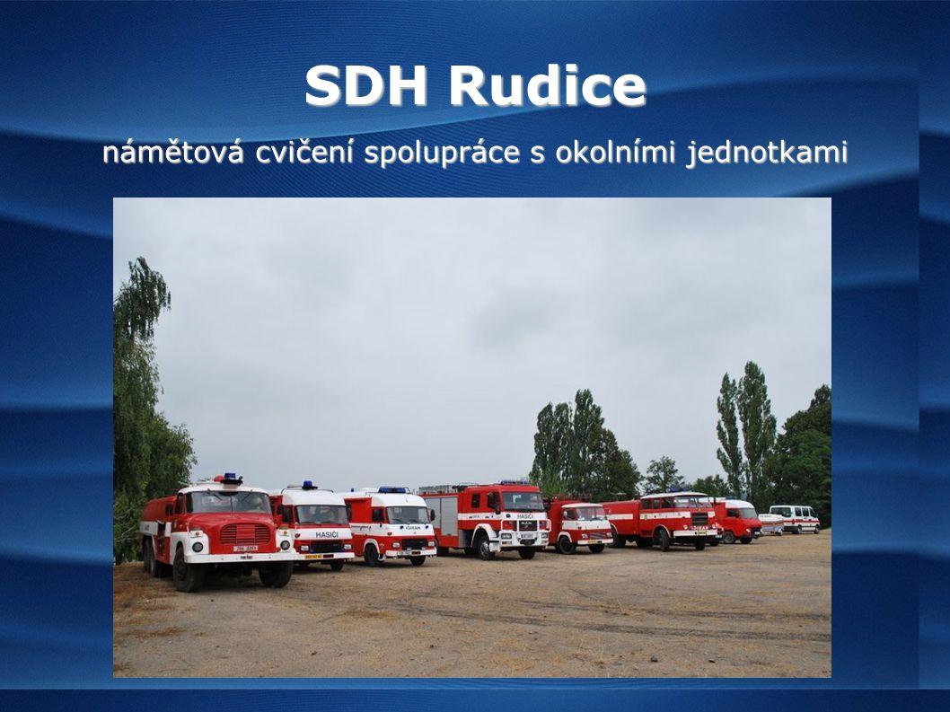 SDH Rudice námětová cvičení spolupráce s okolními jednotkami
