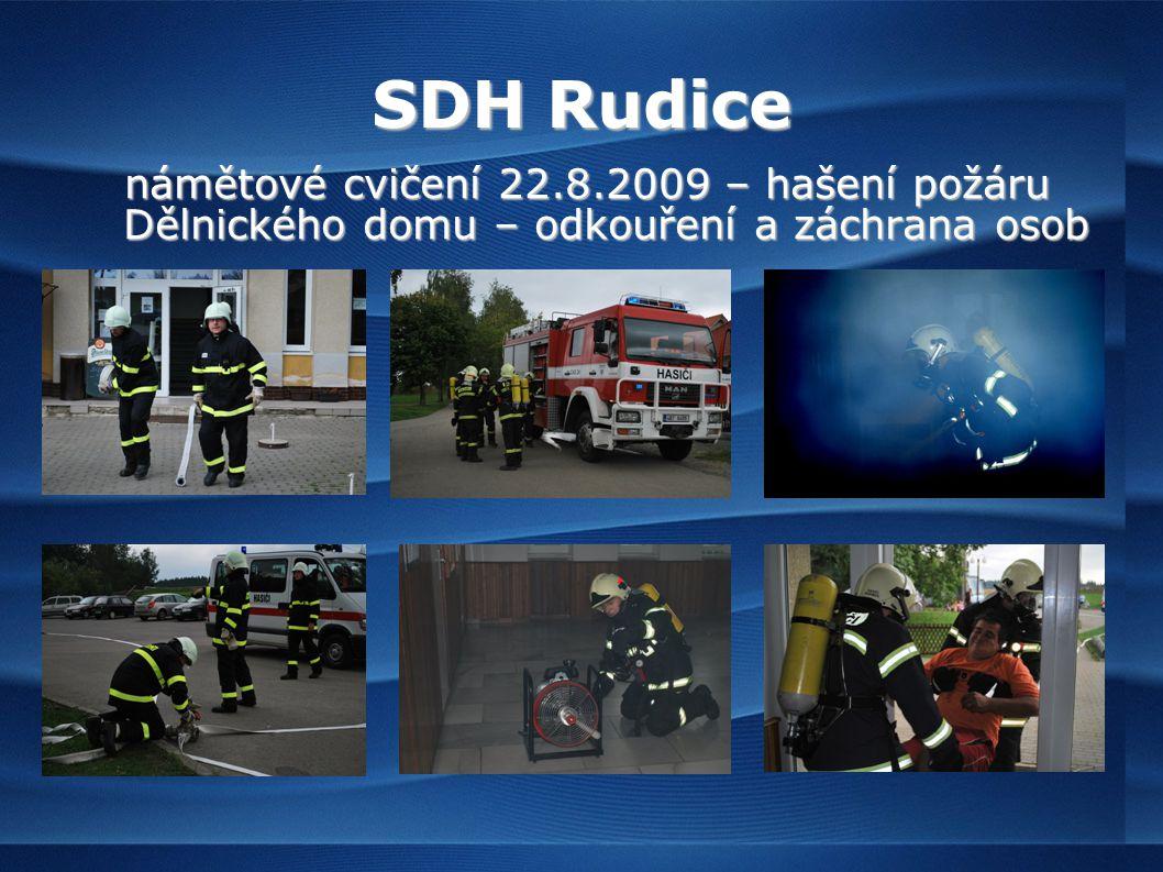 SDH Rudice námětové cvičení 22.8.2009 – hašení požáru Dělnického domu – odkouření a záchrana osob