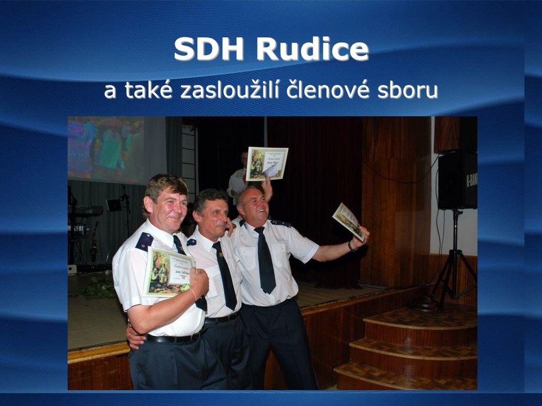 SDH Rudice a také zasloužilí členové sboru