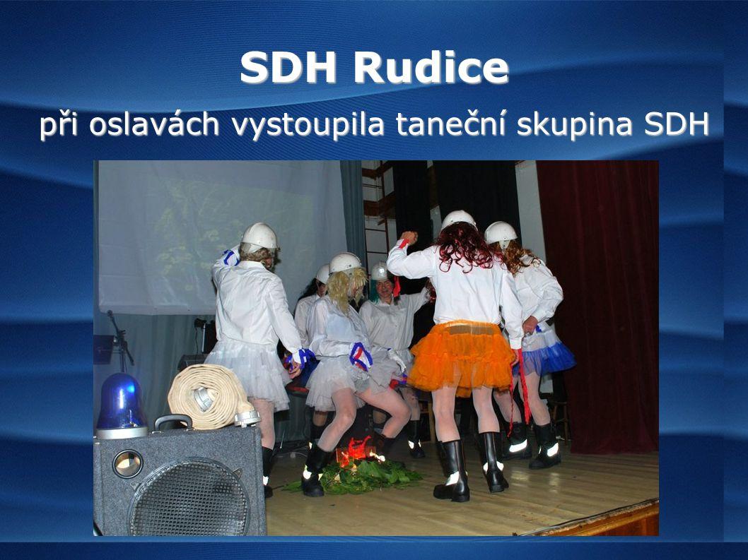 SDH Rudice při oslavách vystoupila taneční skupina SDH