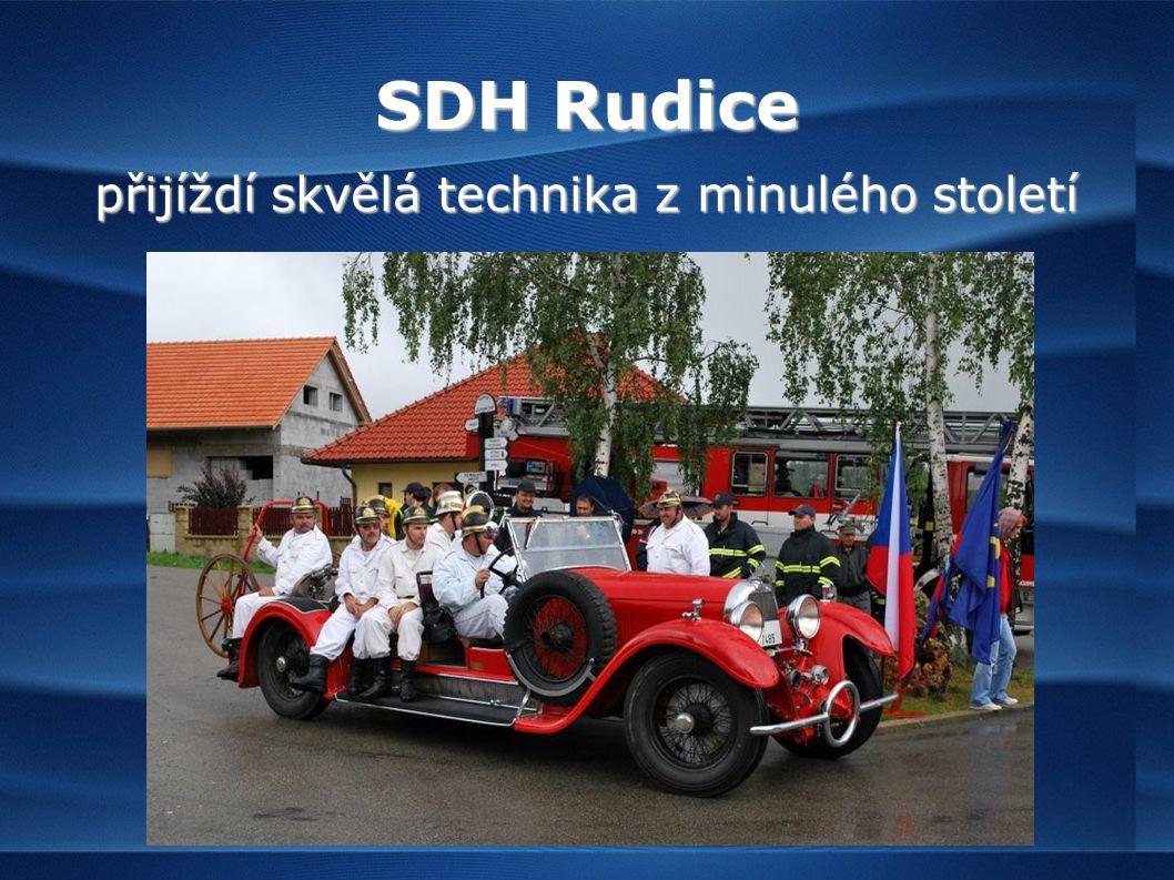 SDH Rudice přijíždí skvělá technika z minulého století