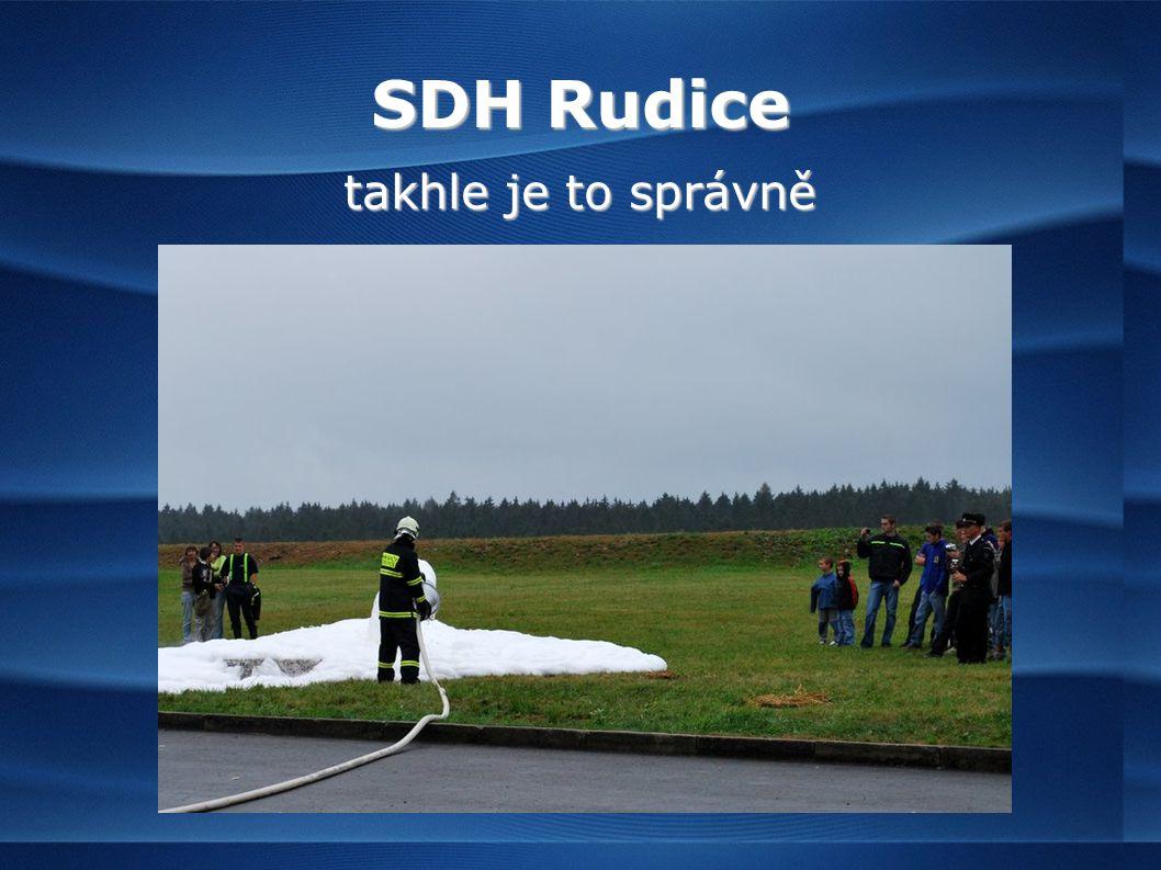 SDH Rudice takhle je to správně