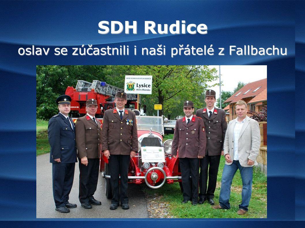 SDH Rudice oslav se zúčastnili i naši přátelé z Fallbachu