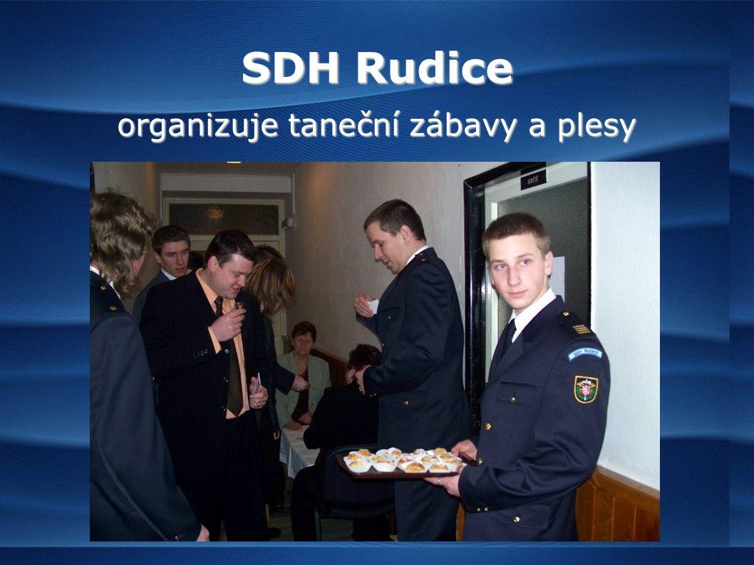 SDH Rudice organizuje taneční zábavy a plesy
