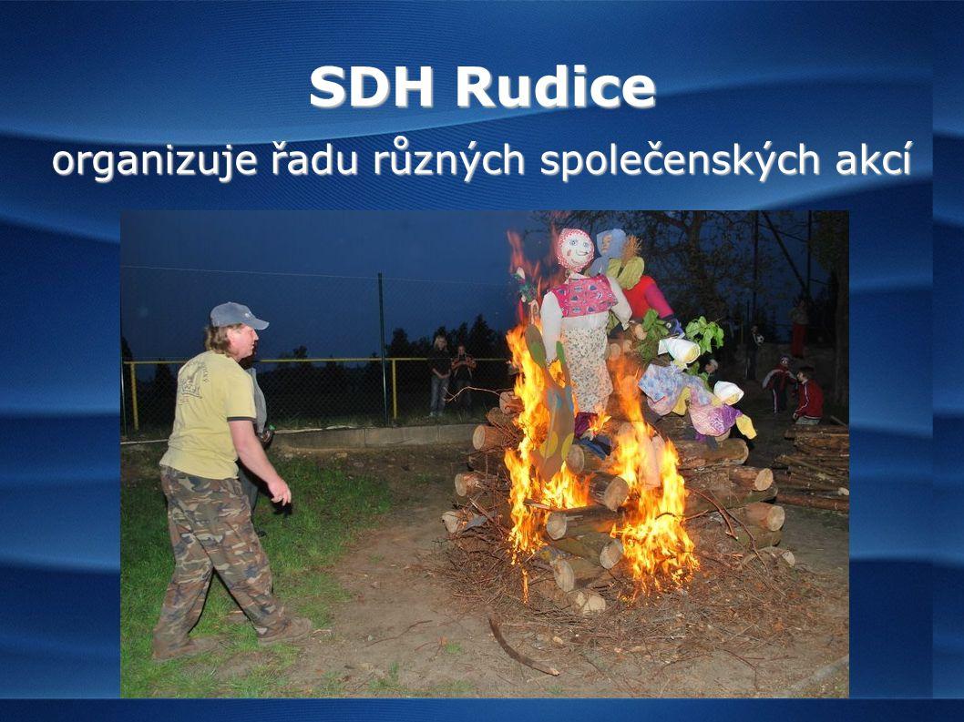 SDH Rudice organizuje řadu různých společenských akcí