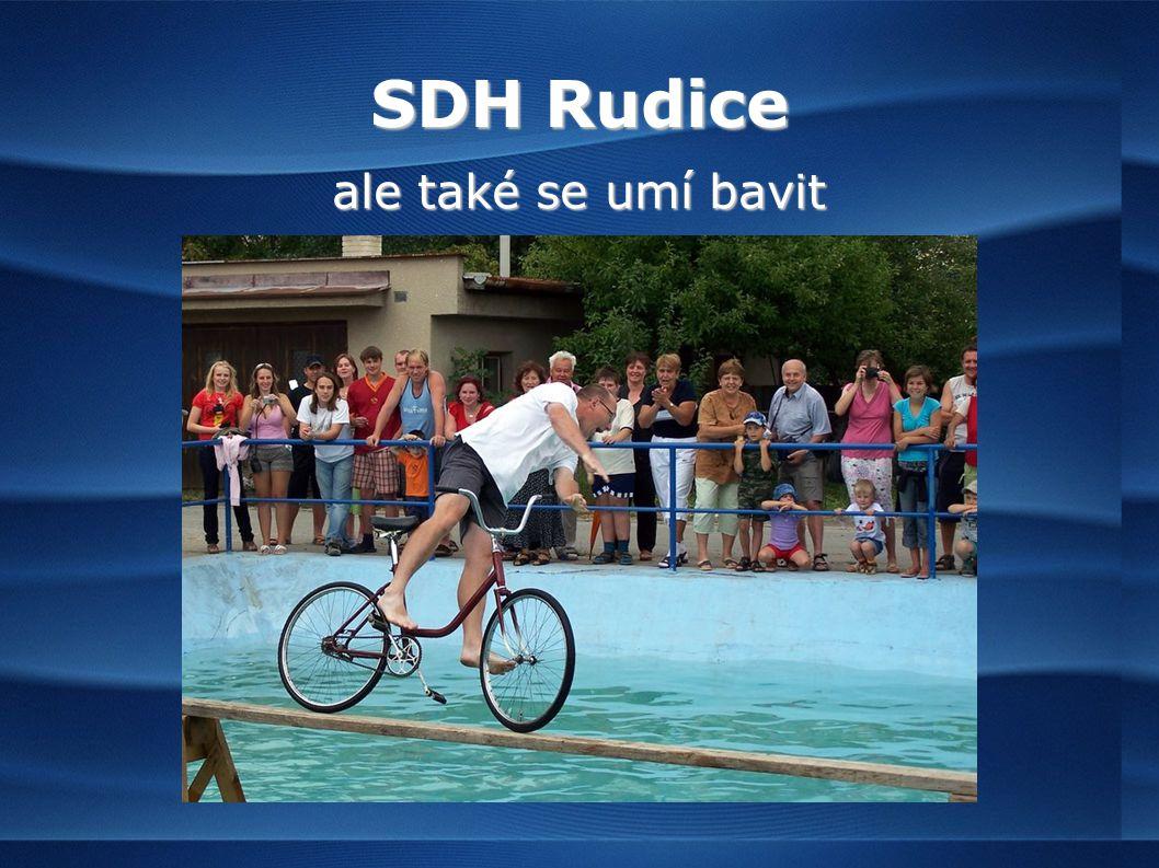 SDH Rudice ale také se umí bavit
