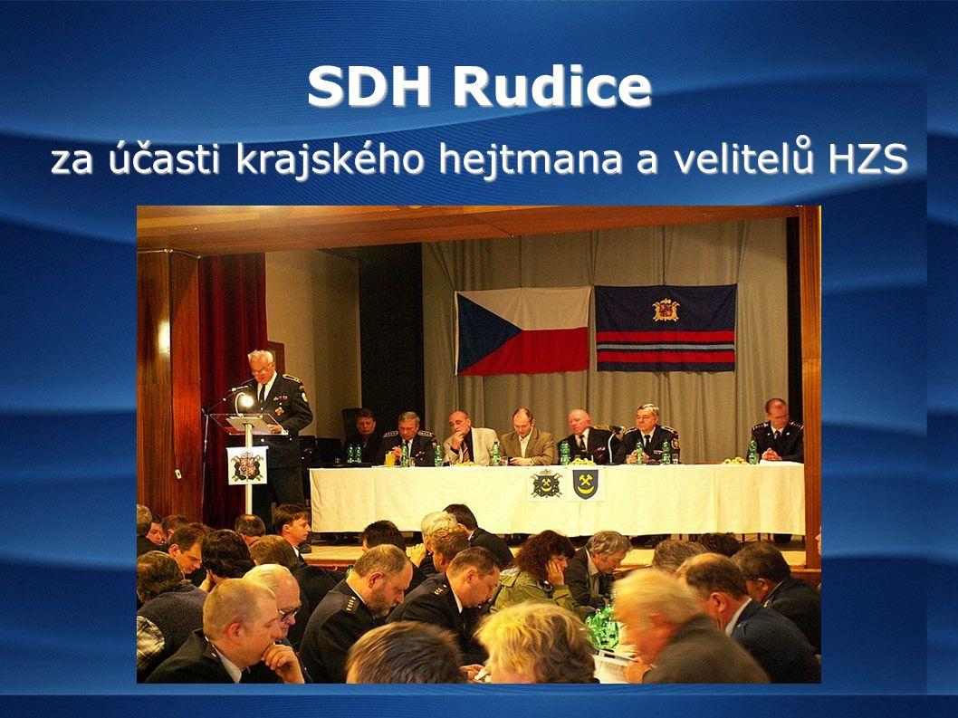 SDH Rudice za účasti krajského hejtmana a velitelů HZS