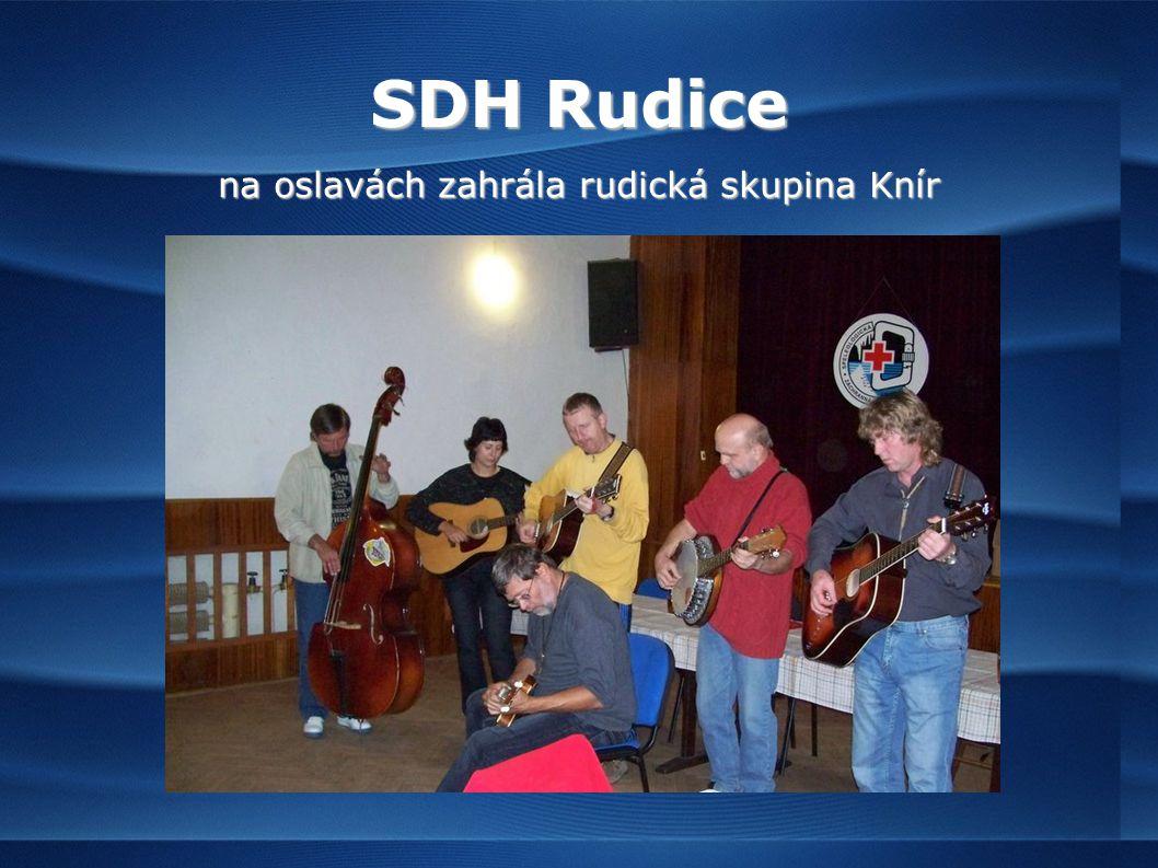 SDH Rudice na oslavách zahrála rudická skupina Knír