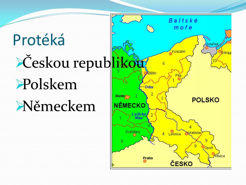 Protéká  Českou republikou  Polskem  Německem