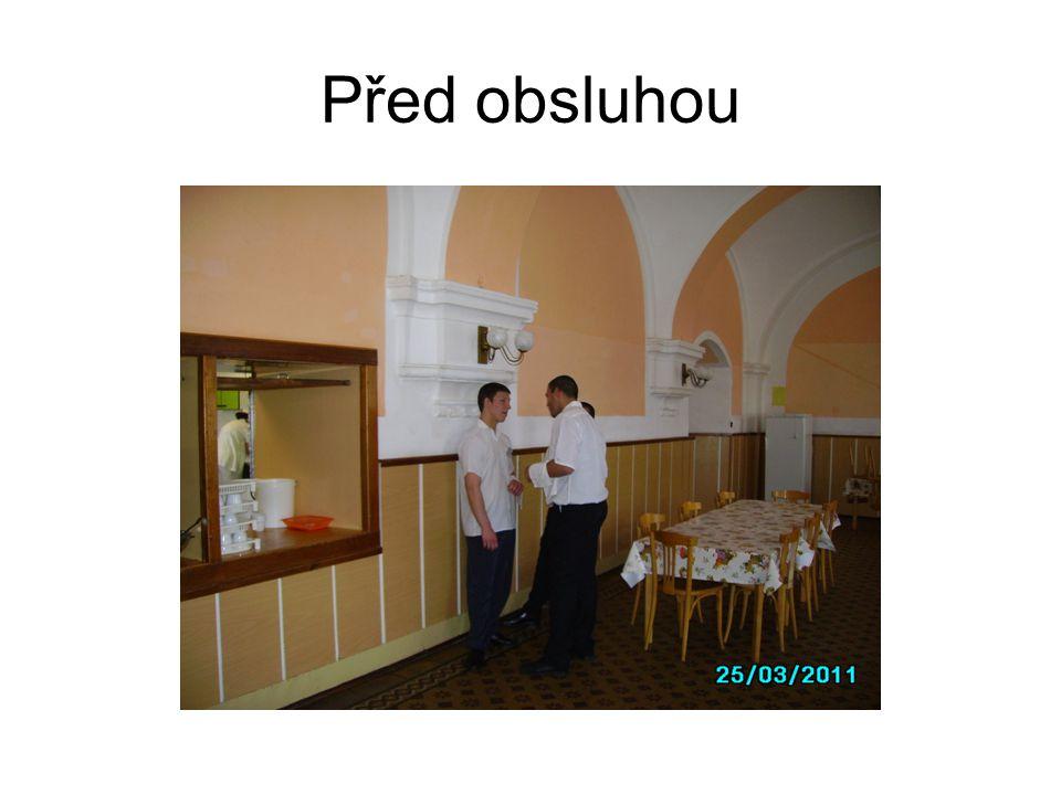 Před obsluhou