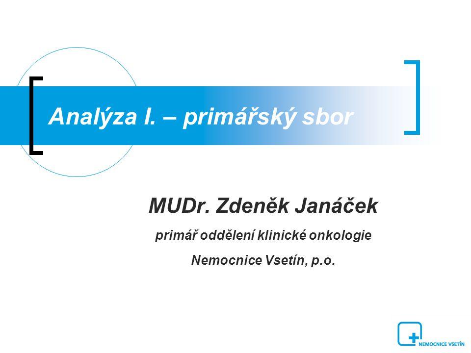 Analýza I.– primářský sbor MUDr.