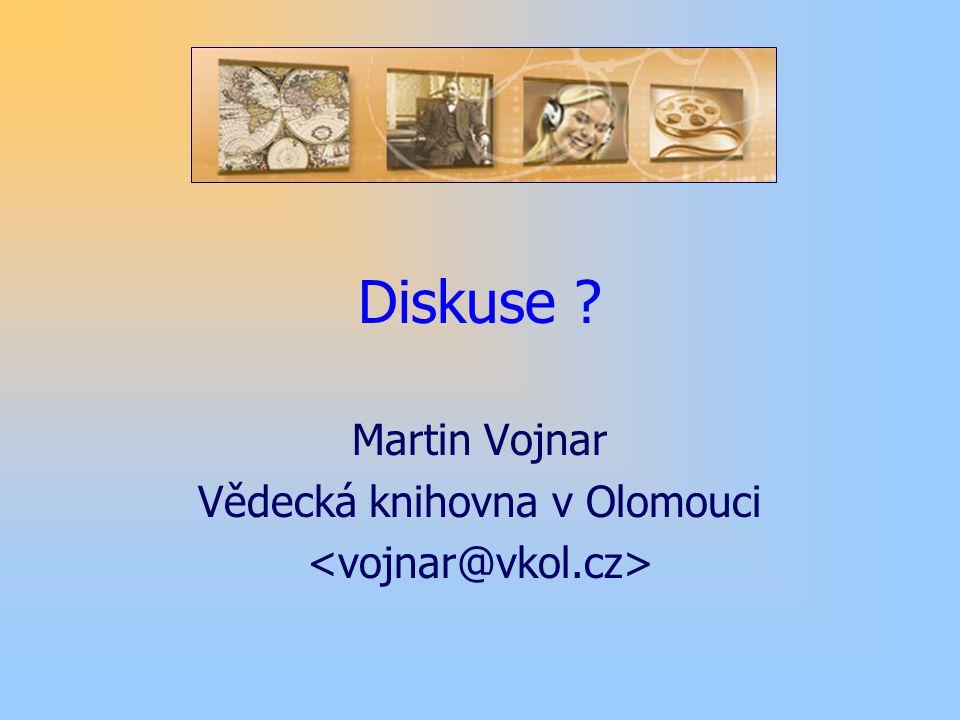 Diskuse Martin Vojnar Vědecká knihovna v Olomouci
