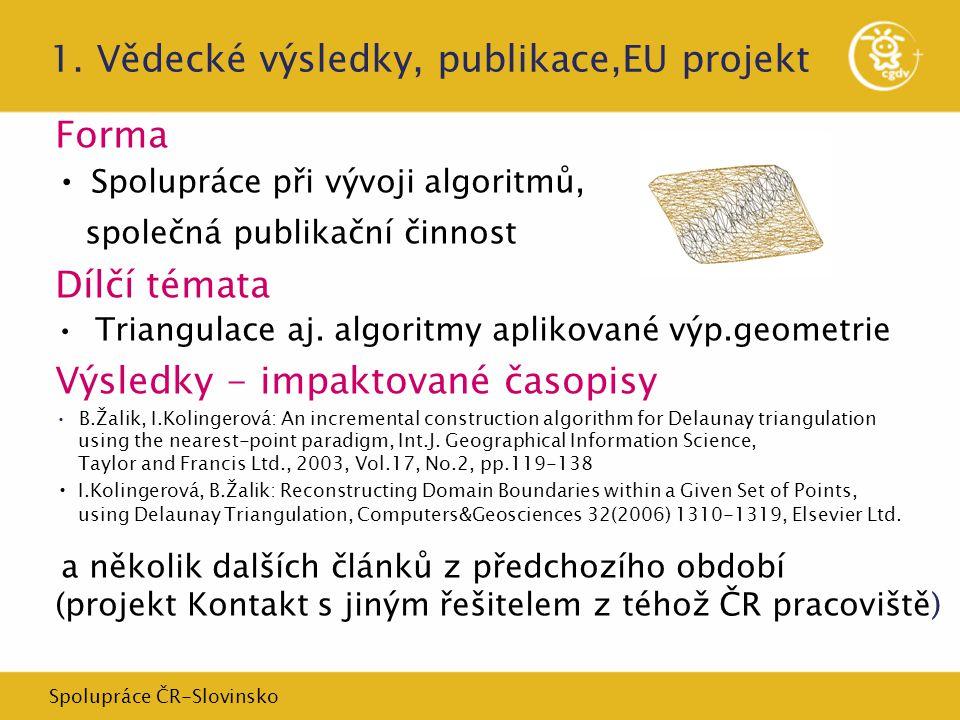 Spolupráce ČR-Slovinsko 1.