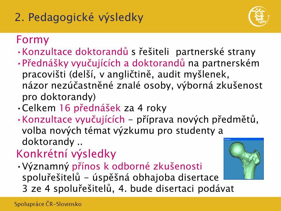 Spolupráce ČR-Slovinsko 2.