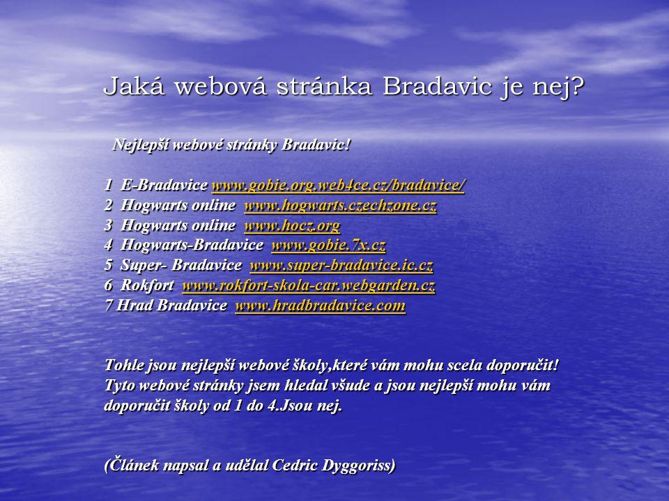 Jaká webová stránka Bradavic je nej.Jaká webová stránka Bradavic je nej.