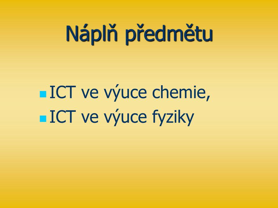 Náplň předmětu ICT ve výuce chemie, ICT ve výuce fyziky