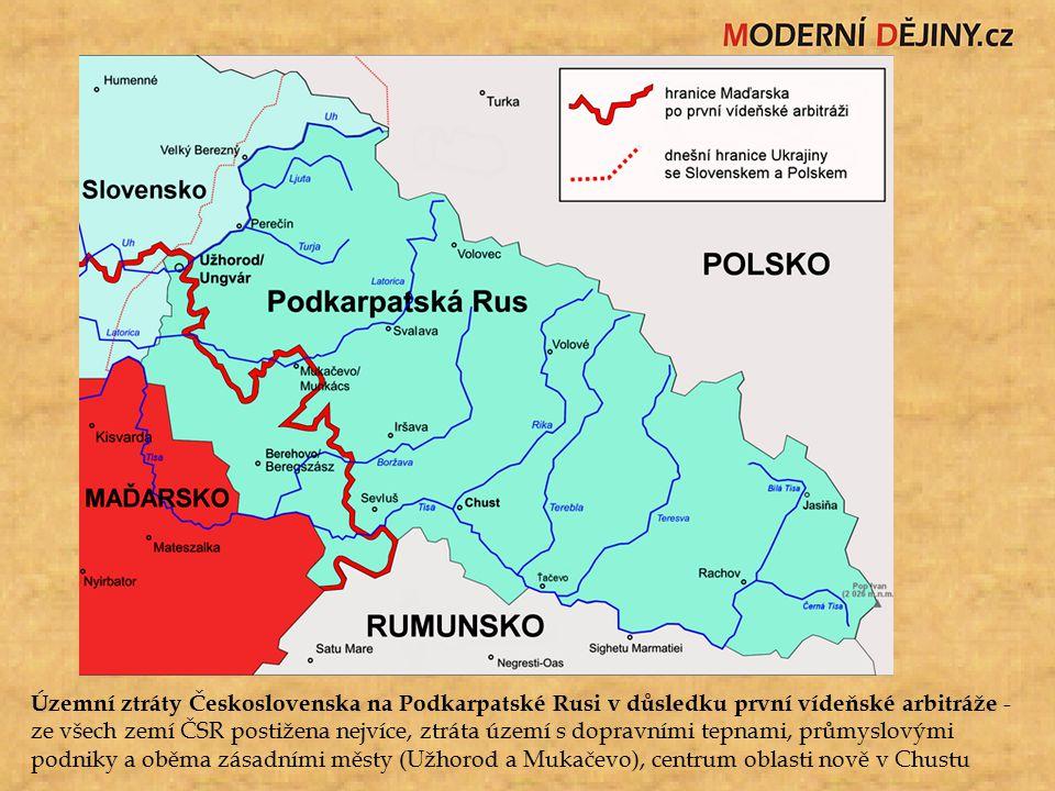 Územní ztráty Československa na Podkarpatské Rusi v důsledku první vídeňské arbitráže - ze všech zemí ČSR postižena nejvíce, ztráta území s dopravními