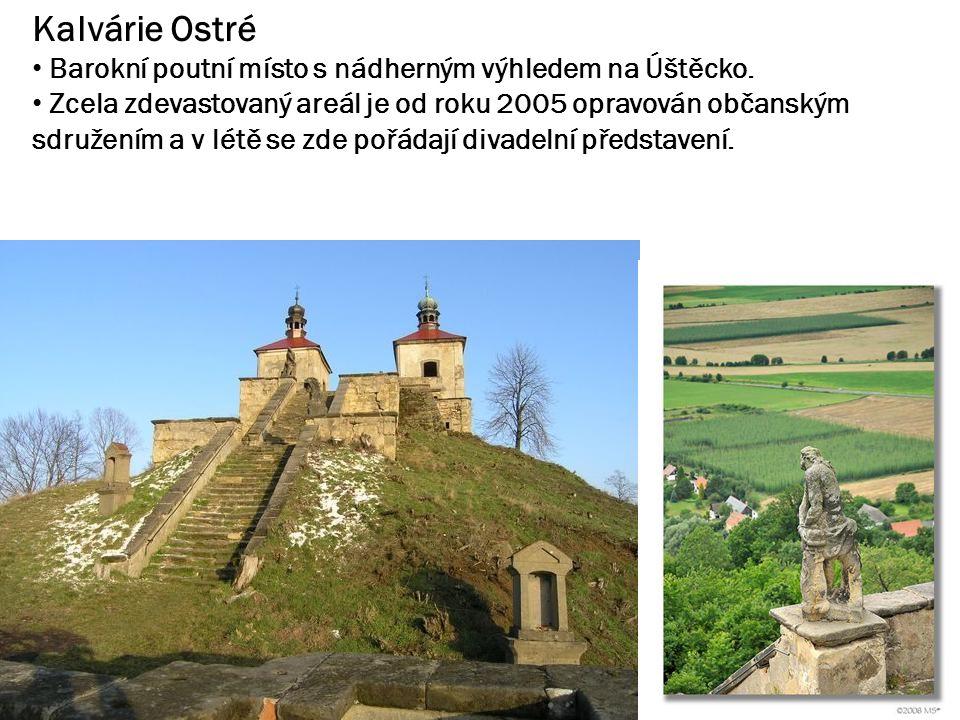 Kalvárie Ostré Barokní poutní místo s nádherným výhledem na Úštěcko.