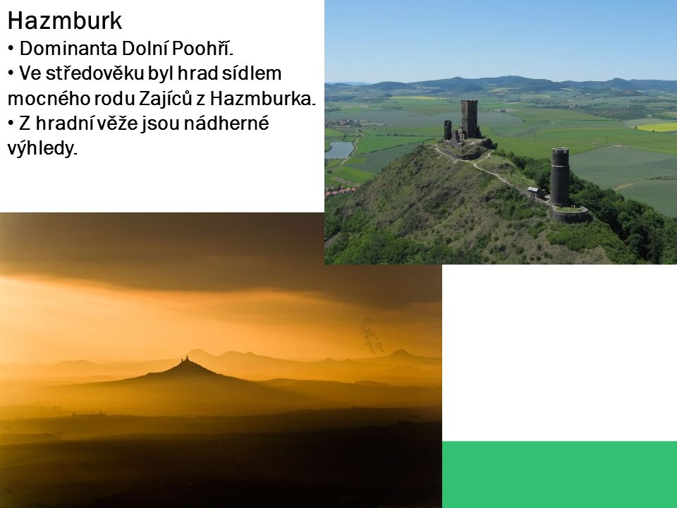ZDROJE: http://itras.cz/penzion-a-bowling-bezovka/galerie/8922/ http://jk-hazmburk.webnode.cz/ http://mostecky.denik.cz/podnikani/ http://ustecky.denik.cz/z-regionu/trebivlicke-vinarstvi-novy-hrac-na-trhu-20120930 http://www.vyletnik.cz/mistopisny-rejstrik/severni-cechy/lazne-teplice-a-okoli/581-bilina/ http://www.rekreace.jannemec.com/tips/15.php http://www.vinnastezka.cz/cz/okoli.html http://milesovka.cz/turisticke-informace/turistika/ http://www.ahaonline.cz/clanek/laska-a-sex/62789/cestujeme-po-cesku-kralovske- litomerice.html http://veze.webzdarma.cz/litomerice.htm http://travelasist.vachta.cz/index.php?right=karta&action=detail&id=318100 http://www.ceskestredohori.cz/mista/zdymadlo-strekov.htm http://www.mesto-terezin.cz/zajimavosti-v-okoli.php http://www.mesto-ustek.com/ http://www.ceskestredohori.cz/foto/kalvarie-ostre/previews/kalvarie-ostre_09.jpg.html