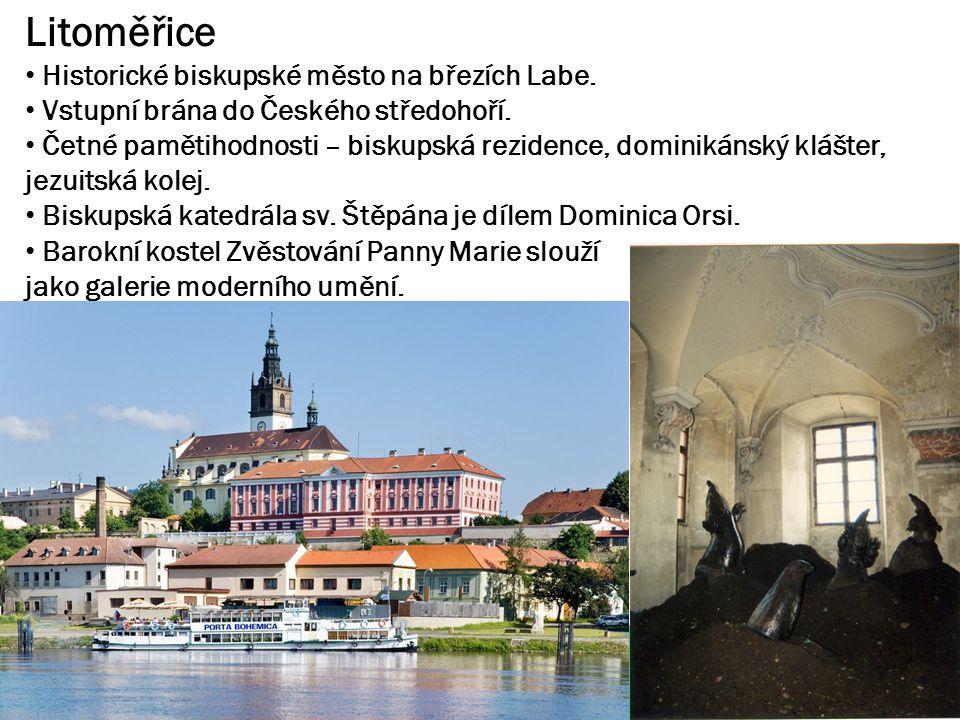 Litoměřice Historické biskupské město na březích Labe.