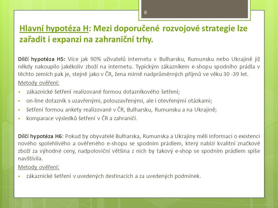 8 Dílčí hypotéza H5: Více jak 90% uživatelů internetu v Bulharsku, Rumunsku nebo Ukrajině již někdy nakoupilo jakékoliv zboží na internetu.