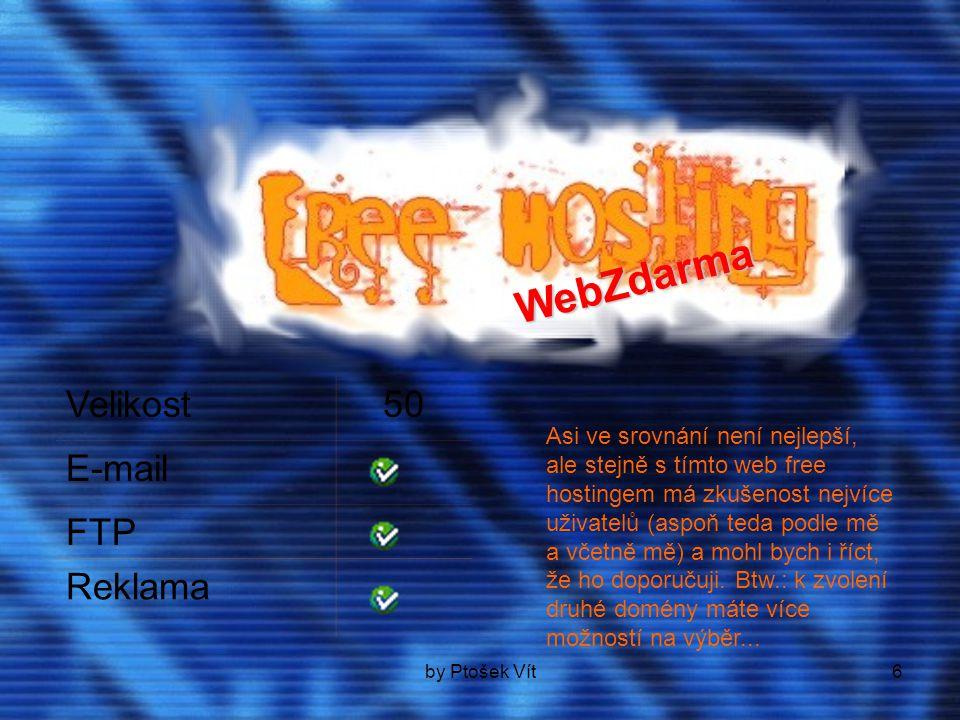 by Ptošek Vít7 o Asi nejlepším free hostingem u nás je ObchodOnLine...