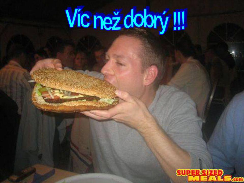 Je libo hamburgřík 30 cm v průměru ?