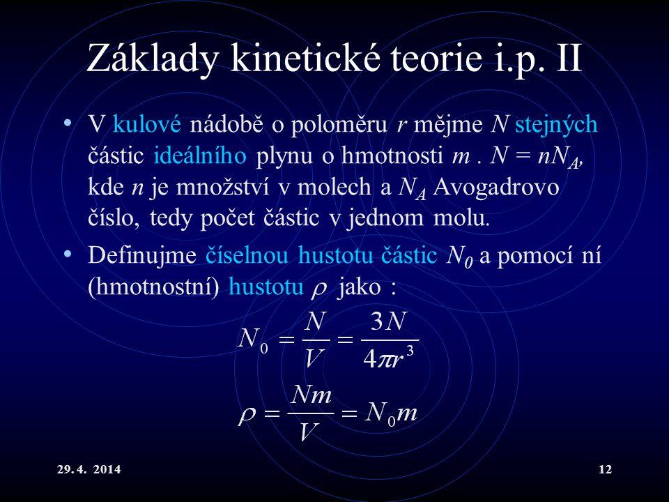 29.4. 201412 Základy kinetické teorie i.p.
