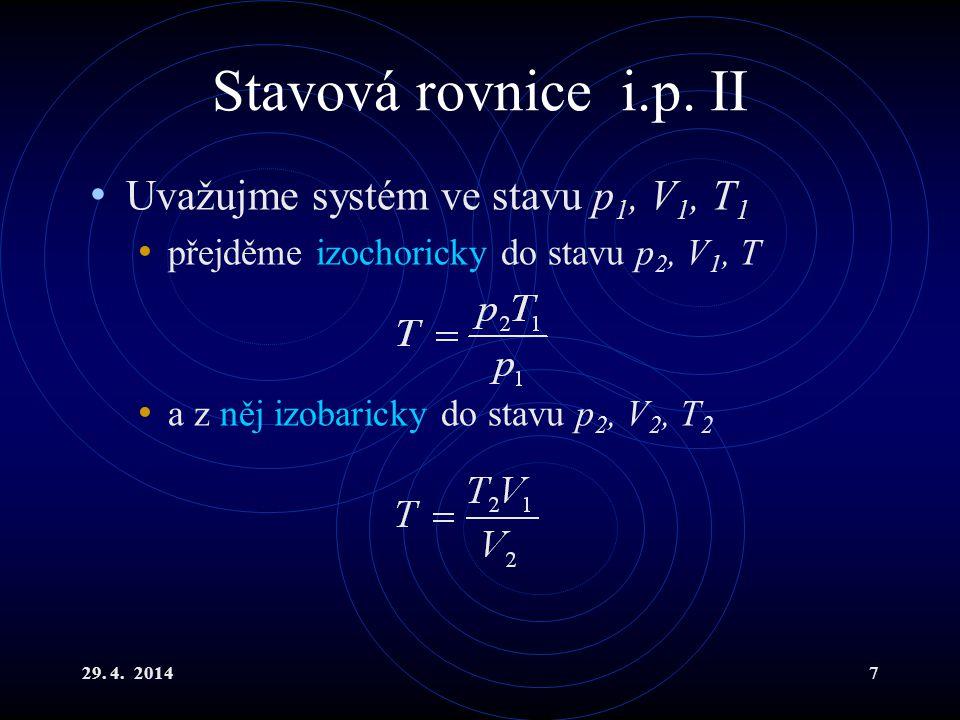 29.4. 20147 Stavová rovnice i.p.