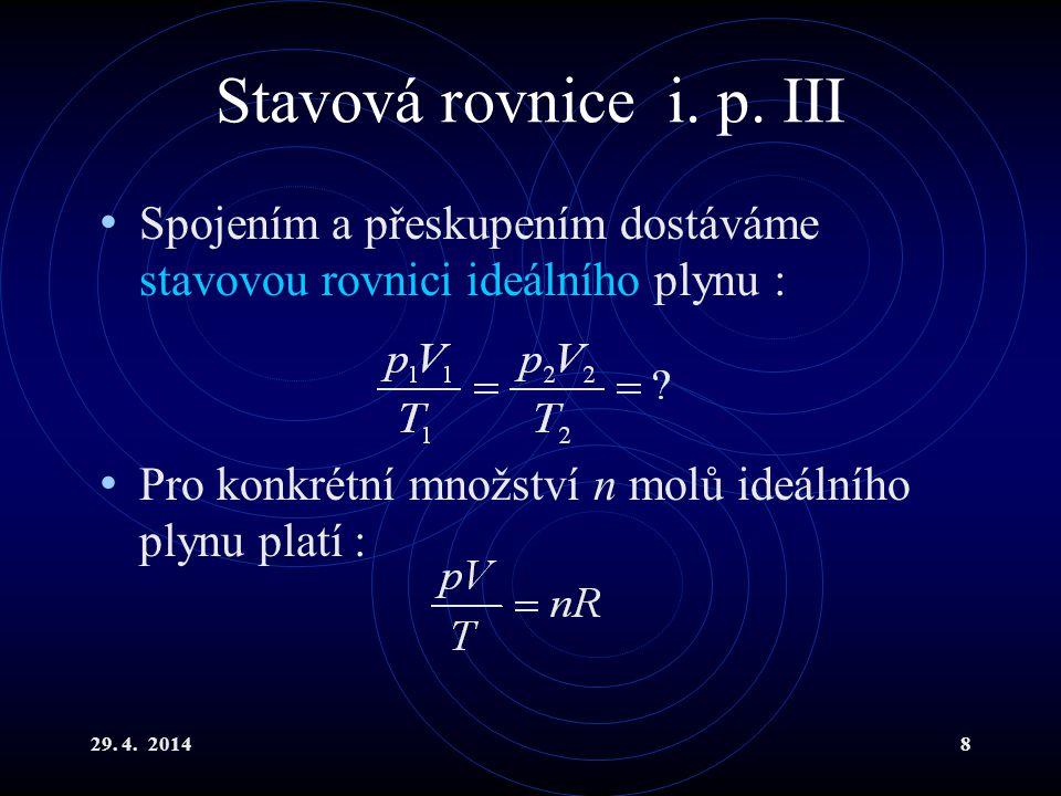 29.4. 20148 Stavová rovnice i. p.