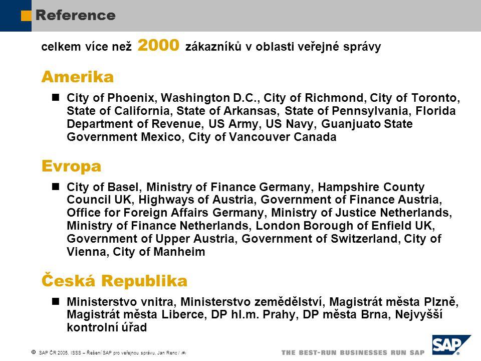  SAP ČR 2005, ISSS – Řešení SAP pro veřejnou správu, Jan Renc / 31 Reference celkem více než 2000 zákazníků v oblasti veřejné správy Amerika City of