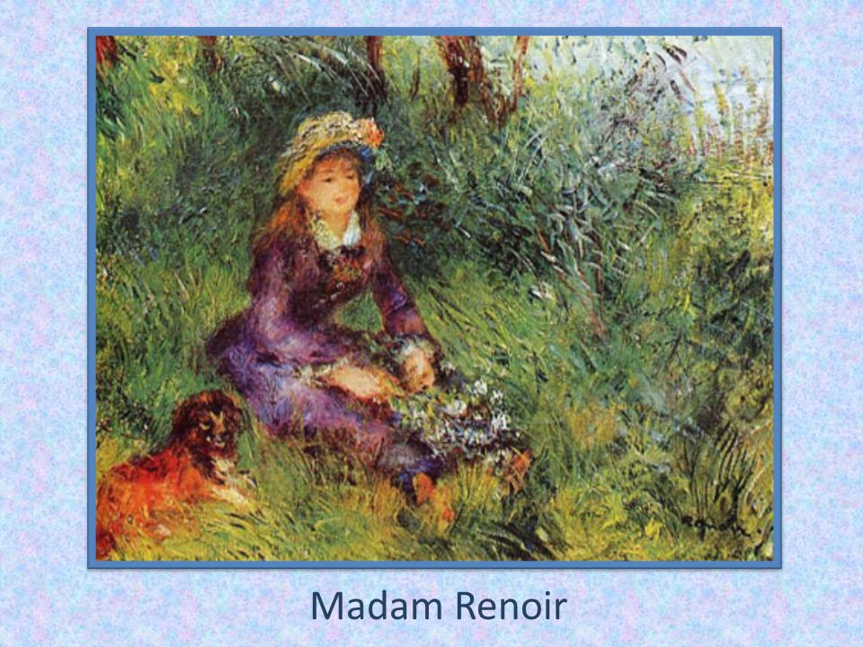 Madam Renoir
