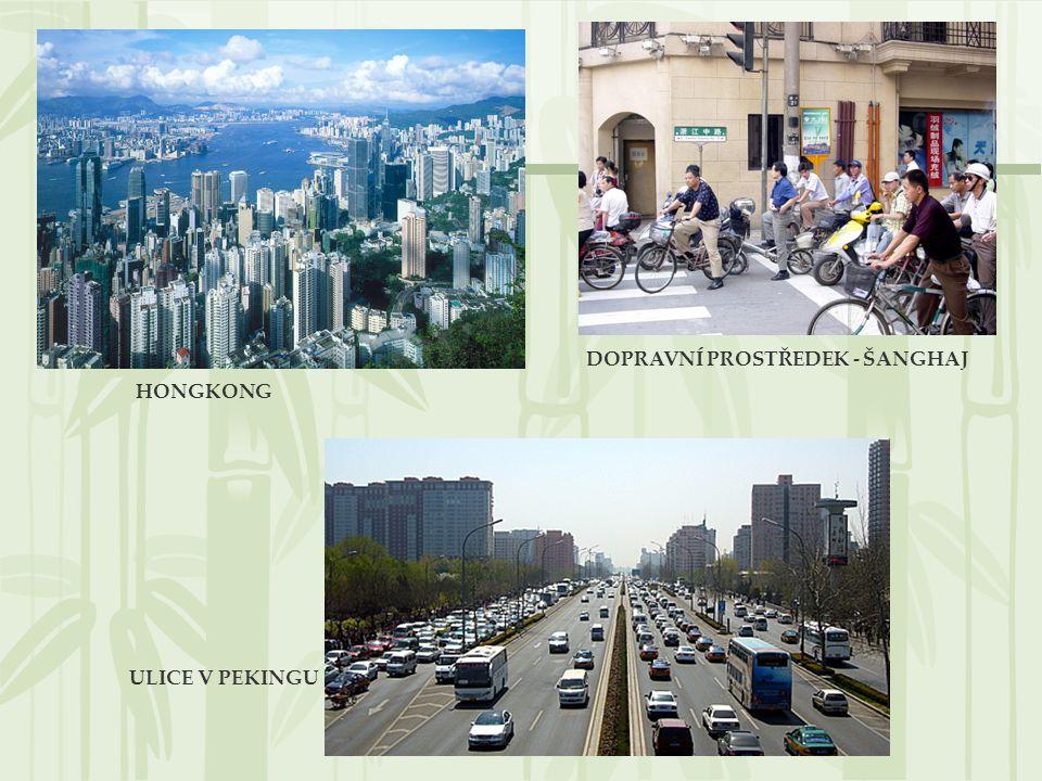 HONGKONG ULICE V PEKINGU DOPRAVNÍ PROSTŘEDEK - ŠANGHAJ