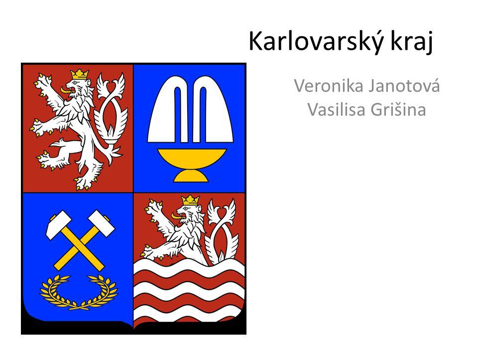 Karlovarský kraj Veronika Janotová Vasilisa Grišina