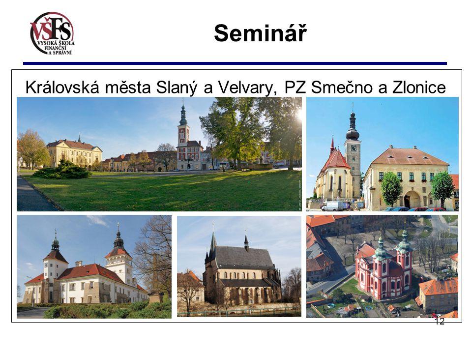 12 Seminář Královská města Slaný a Velvary, PZ Smečno a Zlonice