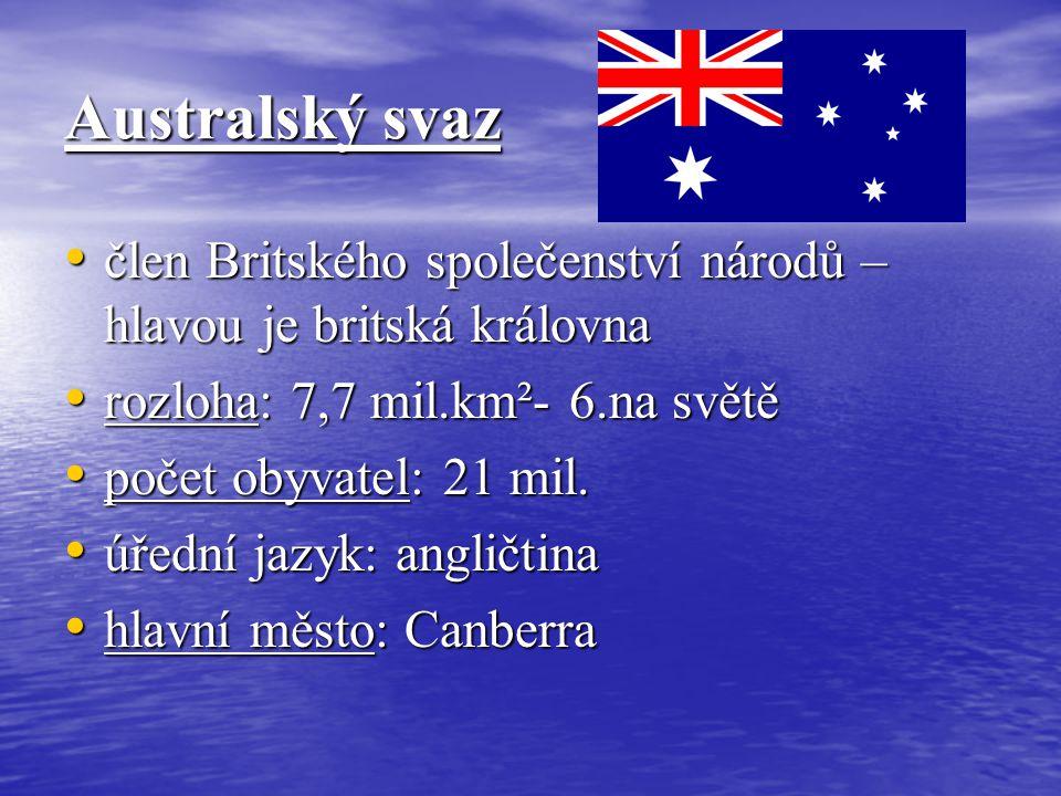Australský svaz člen Britského společenství národů – hlavou je britská královna člen Britského společenství národů – hlavou je britská královna rozloh