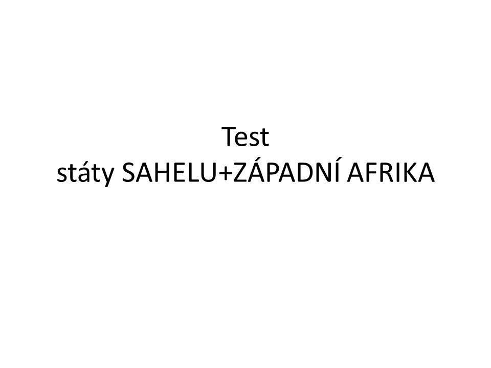 Test státy SAHELU+ZÁPADNÍ AFRIKA
