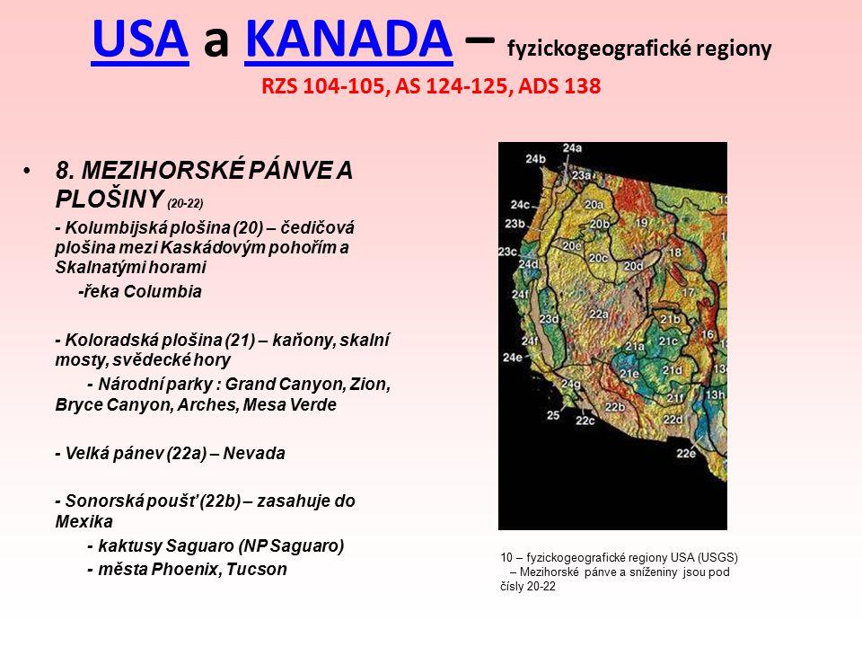 USAUSA a KANADA – fyzickogeografické regiony RZS 104-105, AS 124-125, ADS 138KANADA 8. MEZIHORSKÉ PÁNVE A PLOŠINY (20-22) - Kolumbijská plošina (20) –