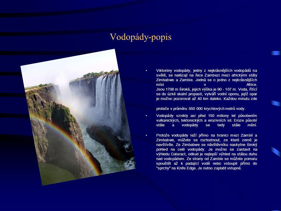 Vodopády-popis Viktoriiny vodopády, jedny z nejkrásnějších vodopádů na světě, se nalézají na řece Zambezi mezi africkými státy Zimbabwe a Zambie.