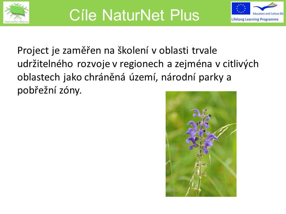 Cíle NaturNet Plus Project je zaměřen na školení v oblasti trvale udržitelného rozvoje v regionech a zejména v citlivých oblastech jako chráněná území