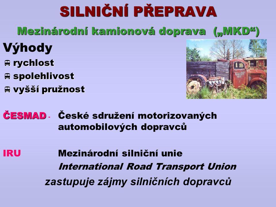 """ÚMLUVY CMRÚmluva o přepravní smlouvě v mezinárodní silniční dopravě  vztahuje se na všechny smlouvy o přepravě zboží za úplatu silničním vozidlem uzavření smlouvy - nákladní list  vymezuje kdo zajistí nakládku a vakládku  dopravce odpovídá za škody  karnet """"TIR vydává IRU, v ČR přes ČESMAD  celní dokument, který urychluje celní odbavení a vymezuje technickou část dopravních prostředků"""