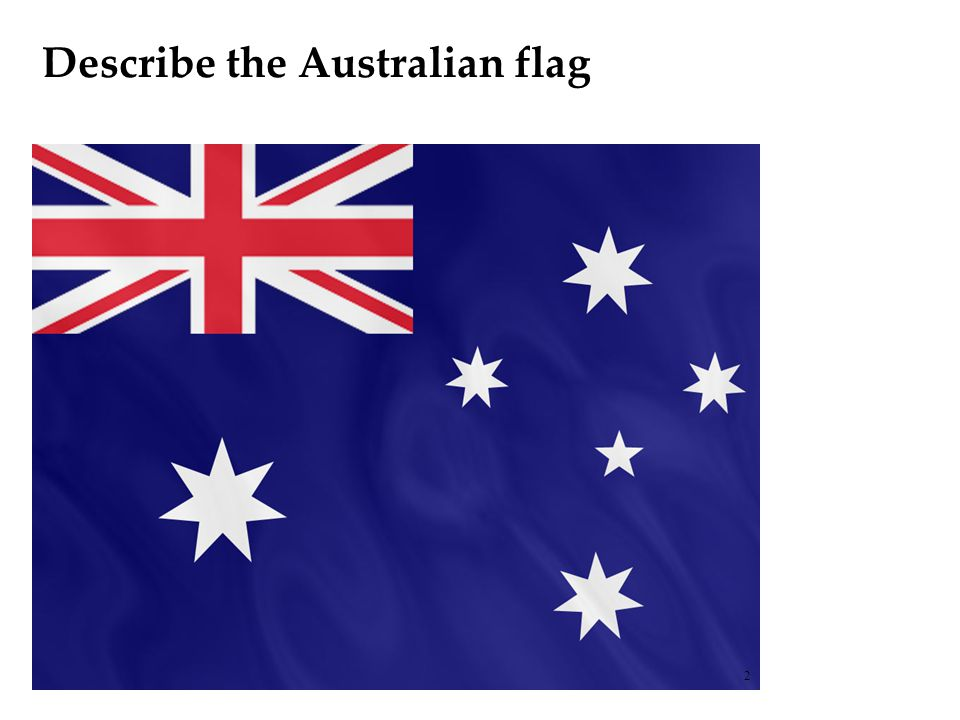 Describe the Australian flag 2