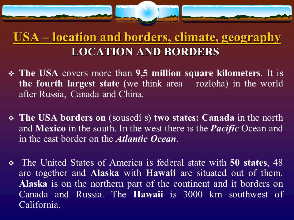 Způsob využití: Způsob využití: určeno pro výklad a procvičení základních znalostí o geografii, klimatu a poloze Spojených států amerických.