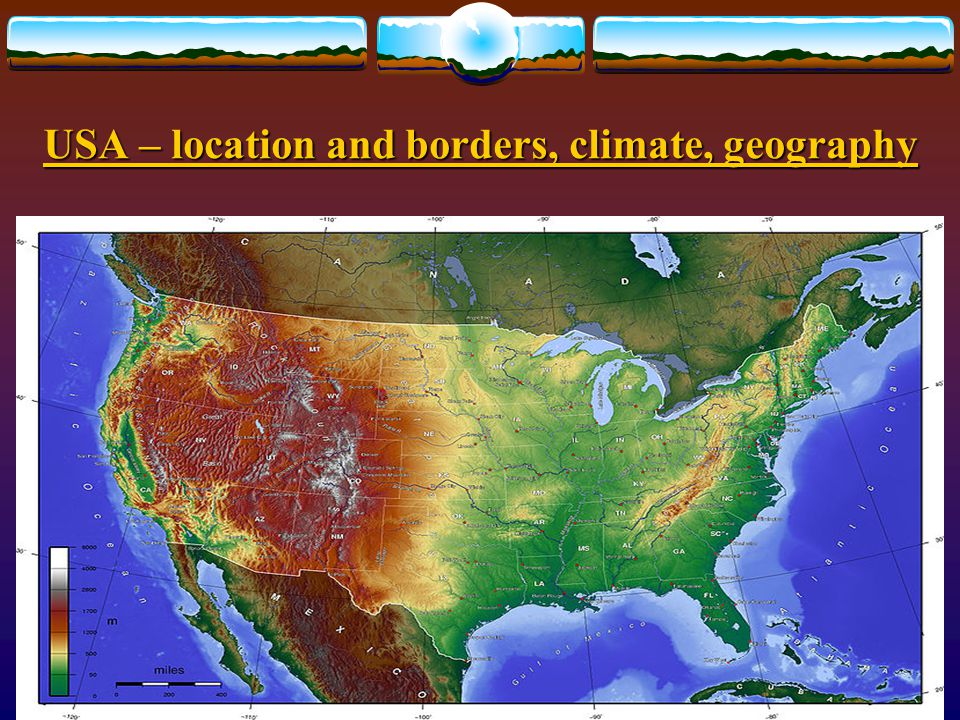 USA – location and borders, climate, geography LOCATION AND BORDERS  There is also one district, District of Columbia – so this territory is not stat