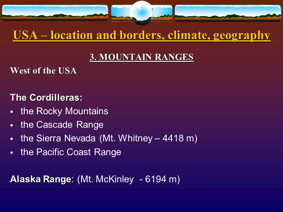 USA – location and borders, climate, geography GEOGRAPHY GEOGRAPHY 2.