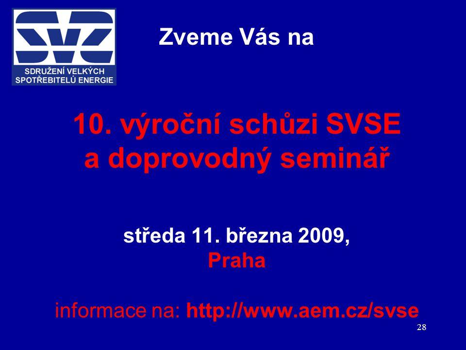 28 Zveme Vás na 10. výroční schůzi SVSE a doprovodný seminář středa 11.