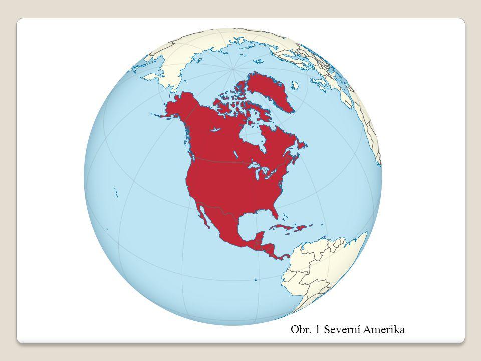 Obr. 1 Severní Amerika