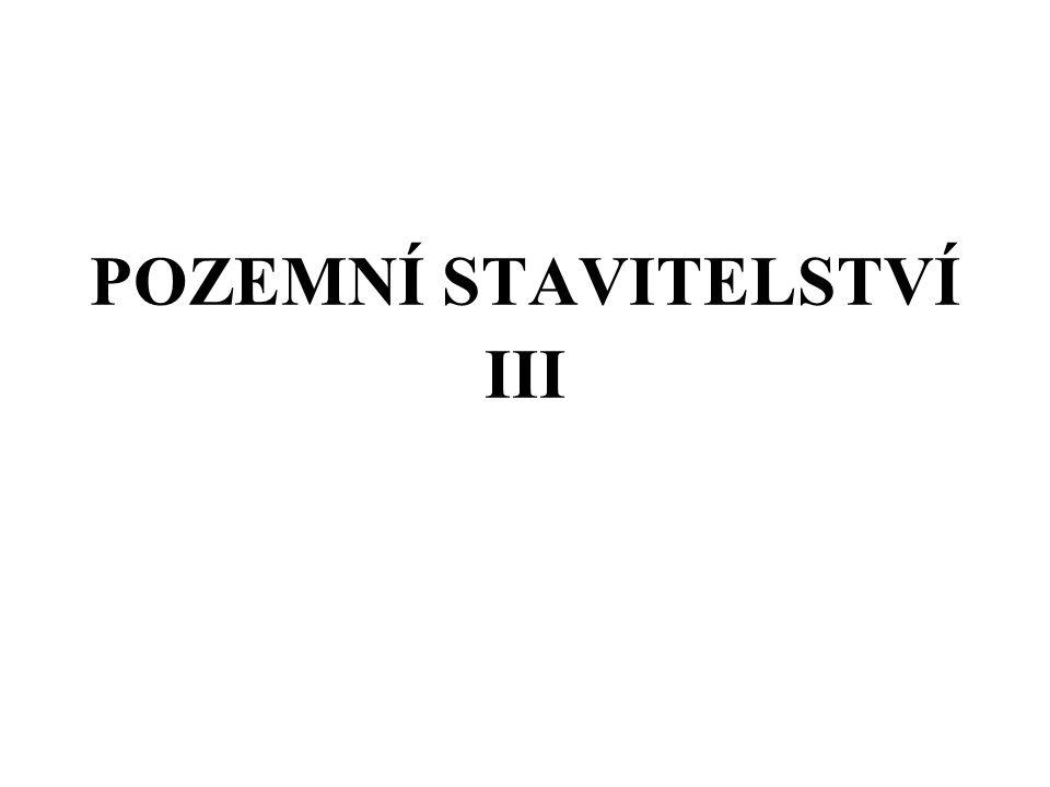 POZEMNÍ STAVITELSTVÍ III