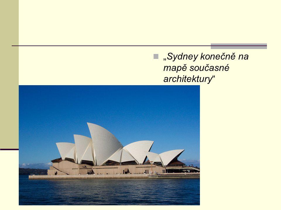 """""""Sydney konečně na mapě současné architektury"""""""